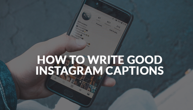 Write Good Instagram Captions